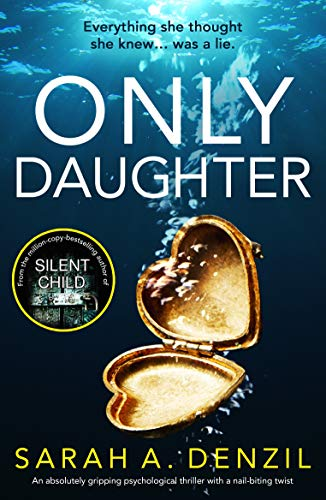 Only Daughter: An absolutely gripping psychological thriller with a nail-biting twist (English Edition)