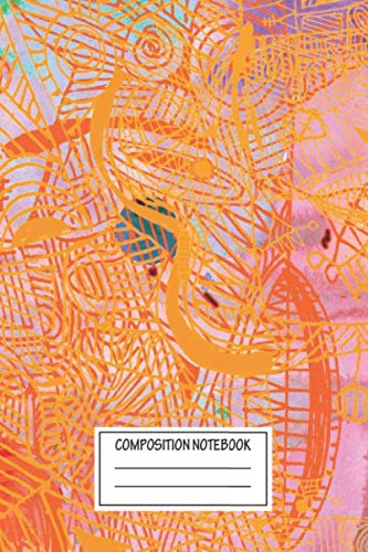 Composition Notebook: Abstract Orange Confusion Abstract Drawings Wide Ruled Note Book, Diary, Planner, Journal for Writing