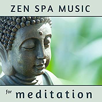 Zen Spa Music for Meditation - Calms Sounds for Relaxation, Soothing Sounds Collection
