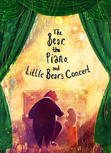 The Bear, the Piano and Little Bear's Concert (Bear & the Piano Trilogy 3) (English Edition)