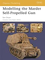 Modelling the Marder Self-Propelled Gun (Modelling Guides)