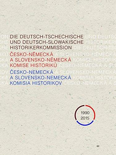 Die Deutsch-Tschechische und Deutsch-Slowakische Historikerkommission 1990-2015