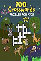 100 Crosswords Puzzles for Kids ages 8-10