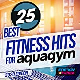 25 Best Fitness Hits For Aqua Gym 2020 Edition (25 Tracks For Fitness & Workout - 128 Bpm / 32 Count)
