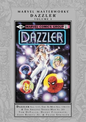 Marvel Masterworks: Dazzler Vol. 1