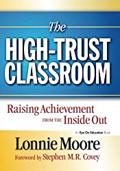 The High Trust Classroom: Lonnie Moore