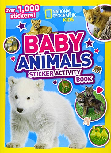 National Geographic Kids Baby Animals Sticker Activity Book (NG Sticker Activity Books)