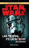 Star Wars Las tropas de la muerte (NE) (Star Wars: Novelas)