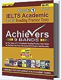 IELTS ACADEMIC 15 READING PRACTICE TESTS - Achievers 9 Bands- Arunlata