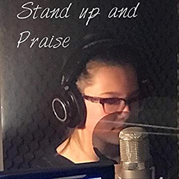 Stand up and Praise