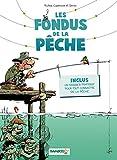 Les Fondus de la pêche: tome 1