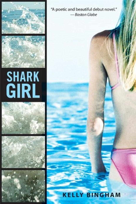 付き添い人挽く投げるShark Girl (English Edition)