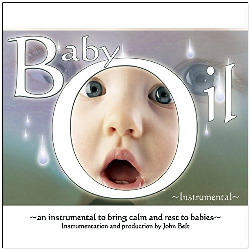 Baby Oil Instrumental by John Belt