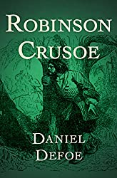 Image: Robinson Crusoe (Collector's Library) Unabridged Edition, by Daniel Defoe (Author). Publisher: Open Road Media; Unabridged edition (August 26, 2014)