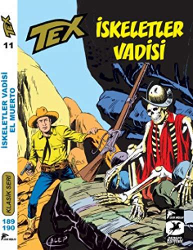Tex Klasik Seri 11: Iskeletler Vadisi El Muerto