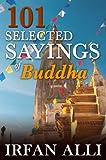 101 Selected Sayings of Buddha (English Edition)