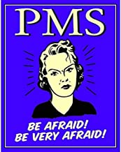 IWDSC Tin Sign PMS - Be Very Afraid