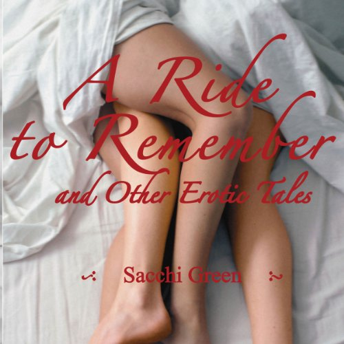 A Ride to Remember & Other Erotic Tales audiobook cover art