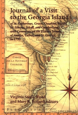 The Journal of a Visit to the Georgia Islands of St. Catherines, Green, Ossabaw, Sapelo, St. Simons, Jekyll, and Cumberl
