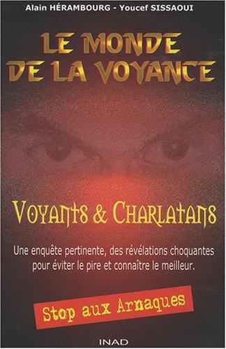 Le monde de la voyance : Voyants et charlatans