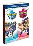 The Pokemon Sword & Pokemon Shield - Official Galar Region Strategy Guide