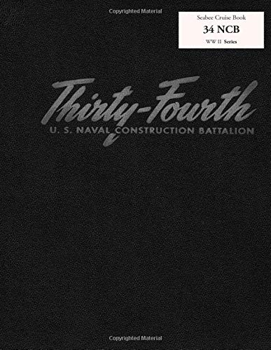 Seabee Cruise Book 34 NCB WW II Series