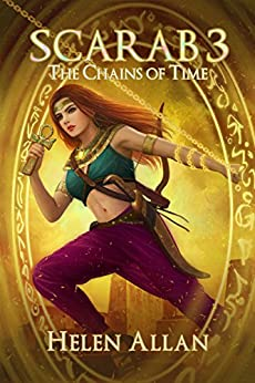 [Helen Allan]のScarab 3: The Chains of Time (The Scarab Series) (English Edition)