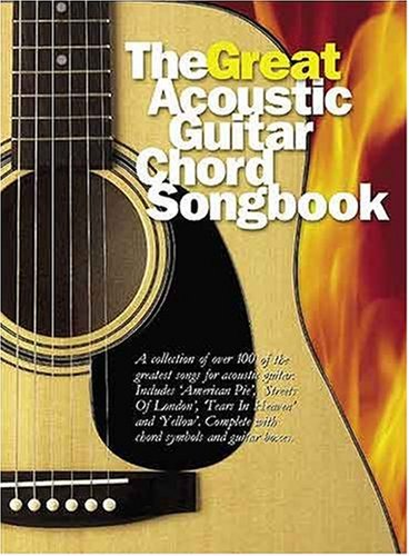 The Great Acoustic Guitar Chord Songbook: Songbook für Gesang, Gitarre