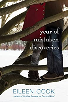 Year of Mistaken Discoveries by [Eileen Cook]