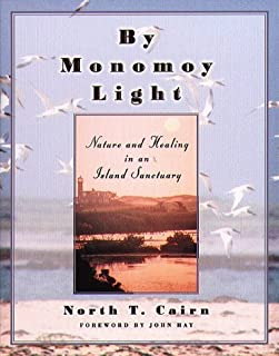 By Monomoy Light: Nature and Healing in an Island Sanctuary