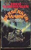 The Berserker Wars 0812553128 Book Cover