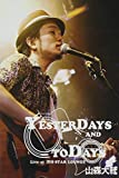 """""""YESTERDAYS AND TODAYS""""Live at 渋谷STAR LOUNGE[DVD]"""