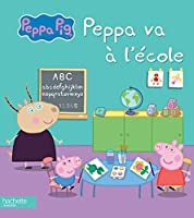 Peppa Pig / Peppa Va A L'Ecole 2011610370 Book Cover