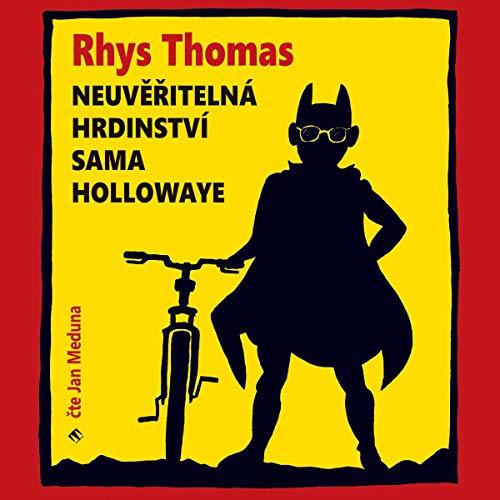 Neuvěřitelná hrdinství Sama Hollowaye cover art