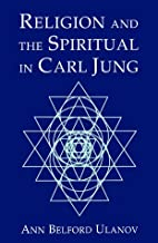Religion and the Spiritual in Carl Jung