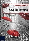 FRANZIS XColor effects professional 10 Professional #10 Für bis zu 3 Geräte Color-Key-Effekte für...