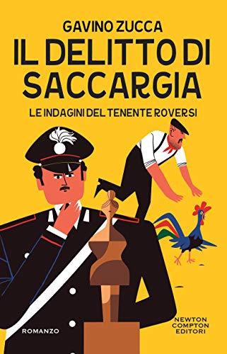 Il delitto di Saccargia (Le indagini del tenente Roversi Vol. 3)