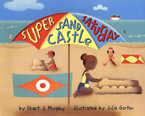 Super Sand Castle Saturday (MathStart 2)