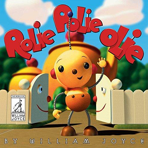 Rolie Polie Olie (The World of William Joyce) (English Edition)