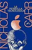 La pesadilla tecnológica...image