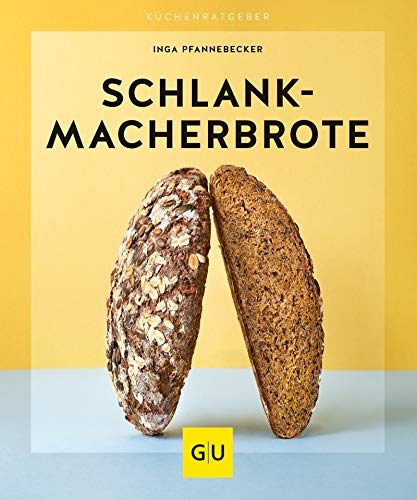 Schlankmacher-Brote (Backen)