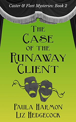 The Case of the Runaway Client (Caster & Fleet Mysteries Book 2) (English Edition)