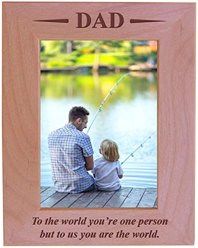 CustomGiftsNow Dad - to The World You're one Person but to us You are The World - Engraved Wood Picture Frame (5x7 Vertical)