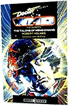 """Doctor Who - the Scripts: """"The Talons of Weng-Chiang"""" (Dr Who Script Book Series)"""