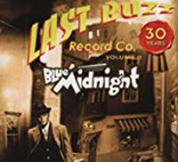Blue Midnight Last Buzz 30 Years Vo