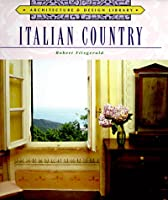 Italian Country (Architecture and Design Library)