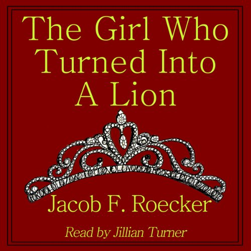 The Girl Who Turned into a Lion audiobook cover art