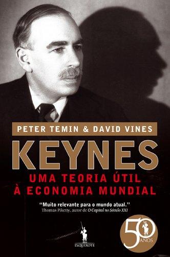 Keynes - Uma Teoria Útil À Economia