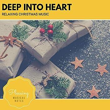 Deep Into Heart - Relaxing Christmas Music