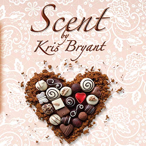 Scent Audiobook By Kris Bryant cover art